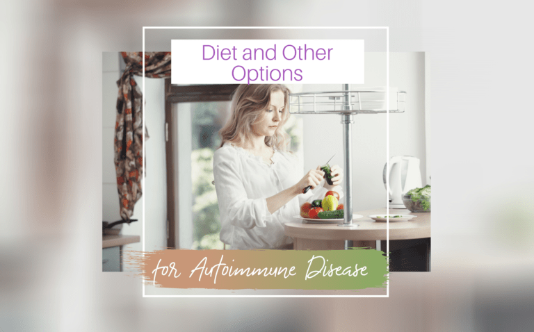 Is It Possible to Help Autoimmune Disease with a Diet or Other Options?