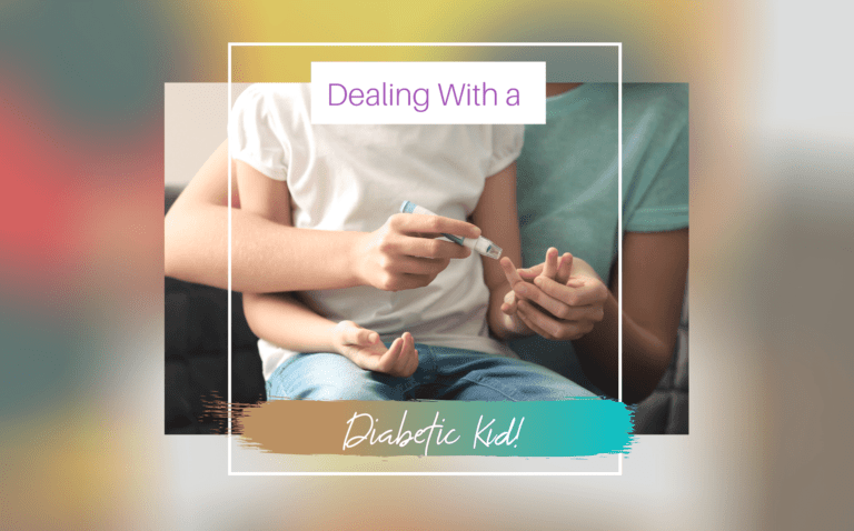 Dealing With a Diabetic Kid