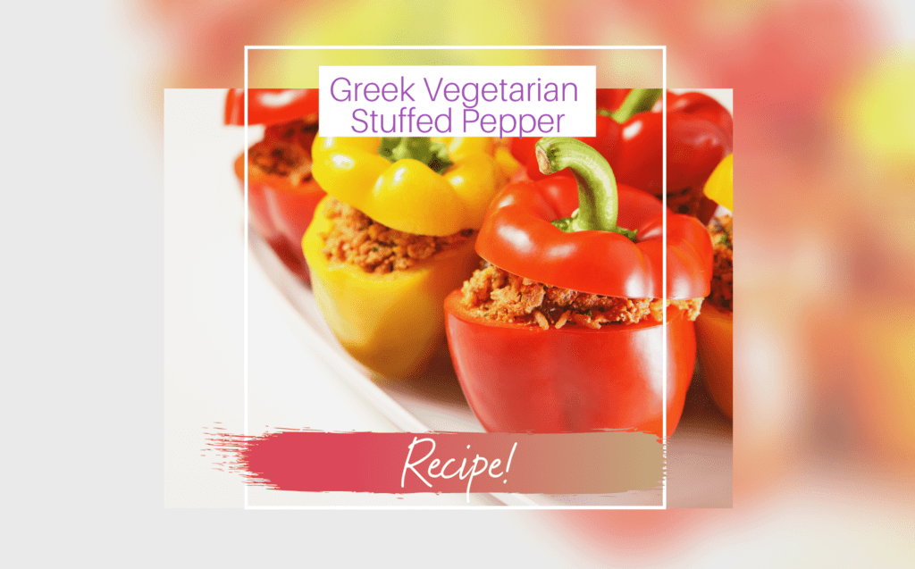 GREEK VEGETARIAN STUFFED PEPPER- RECIPE