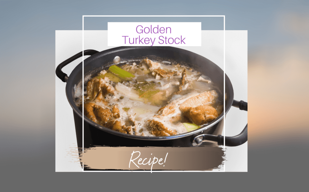 Golden Turkey Stock Recipe