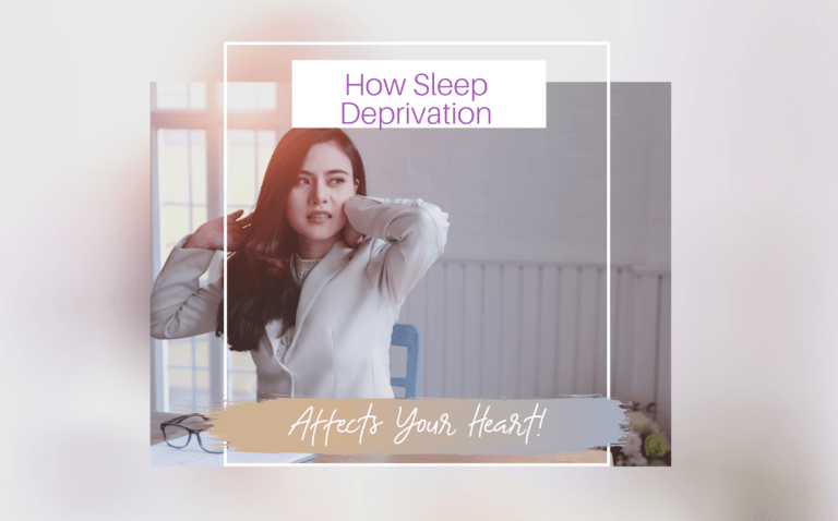 How Sleep Deprivation Affects Your Heart Health