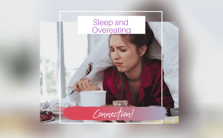 Sleep and Overeating Connection