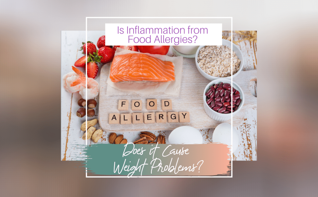 Is Inflammation from Food Allergies?