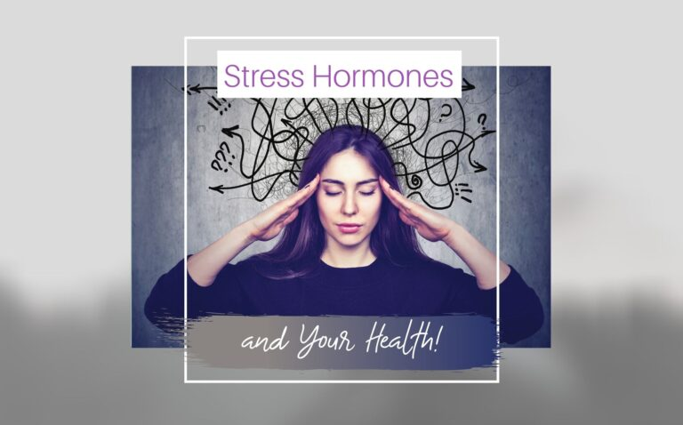 Stress Hormones and Your Health