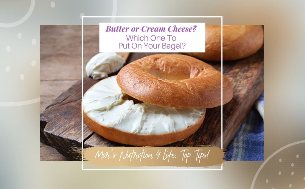 Cheese or Butter -Which One To Put On Your Bagel?