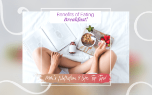 Benefits of Eating Breakfast!