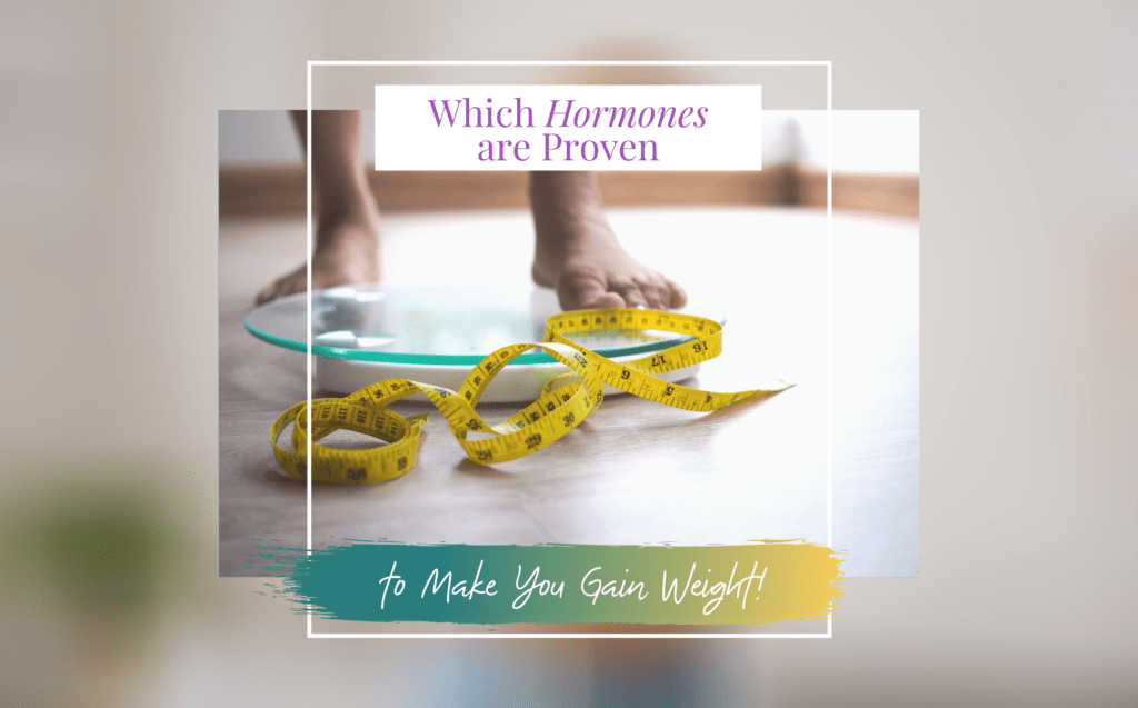 which hormones makes you gain weight